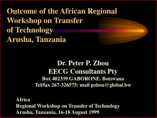 Outcome of the African Regional Workshop on Transfer  of Technology  Arusha, Tanzania