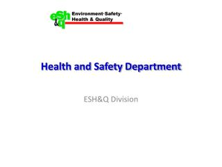 Health and Safety Department