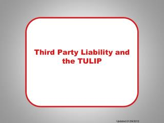 Third Party Liability and the TULIP