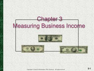 Chapter 3 Measuring Business Income