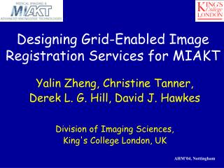 Designing Grid-Enabled Image Registration Services for MIAKT