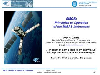 SMOS:  Principles of Operation  of the MIRAS instrument Prof. A. Camps