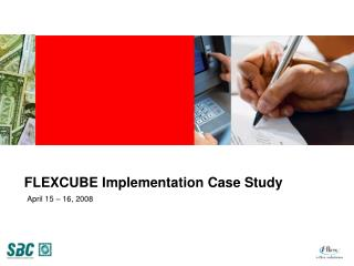 FLEXCUBE Implementation Case Study