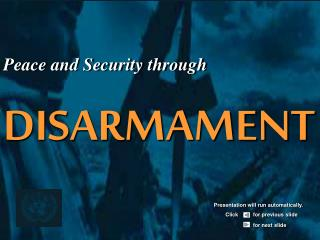 Peace and Security through DISARMAMENT