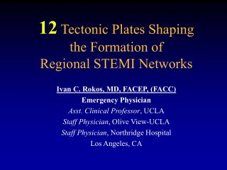 12 Tectonic Plates Shaping the Formation of Regional STEMI Networks