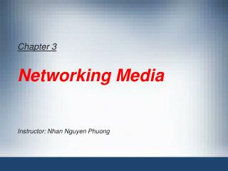 Chapter 3 Networking Media