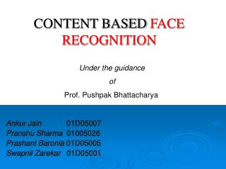 CONTENT BASED FACE RECOGNITION