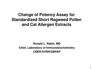 Change of Potency Assay for Standardized Short Ragweed Pollen and Cat Allergen Extracts