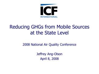 Reducing GHGs from Mobile Sources at the State Level
