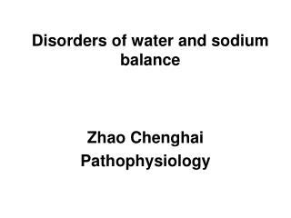 Disorders of water and sodium balance