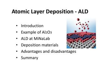Atomic Layer Deposition - ALD
