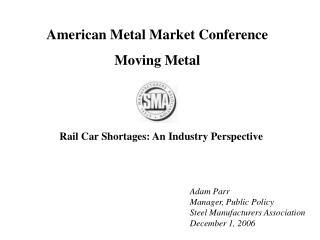 American Metal Market Conference Moving Metal