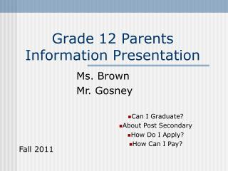 Grade 12 Parents Information Presentation