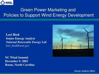 Lori Bird Senior Energy Analyst National Renewable Energy Lab lori_bird@nrel