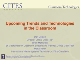 Upcoming Trends and Technologies  in the Classroom
