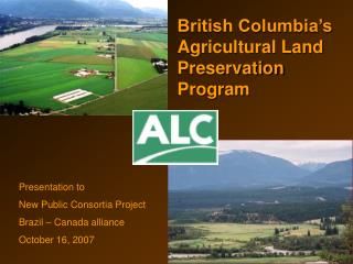 British Columbia's Agricultural Land Preservation Program