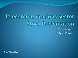 Telecommunications Sector Stock Presentation