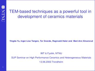 TEM-based techniques as a powerful tool in development of ceramics materials