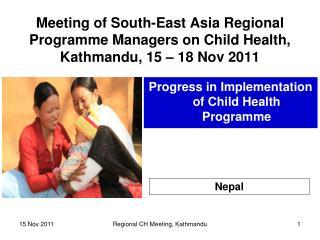 Progress in Implementation of Child Health Programme