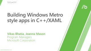 Building Windows Metro style apps  in C ++/XAML