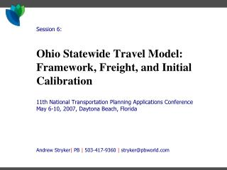 Ohio Statewide Travel Model: Framework, Freight, and Initial Calibration