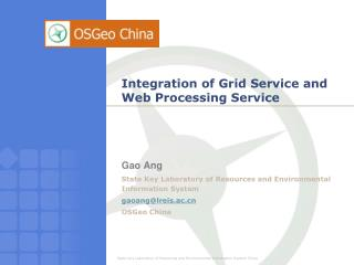 Integration of Grid Service and Web Processing Service