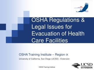 OSHA Regulations & Legal Issues for Evacuation of Health Care Facilities