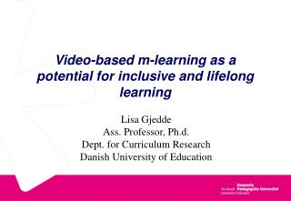 Video-based m-learning as a potential for inclusive and lifelong learning
