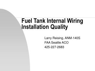 Fuel Tank Internal Wiring Installation Quality