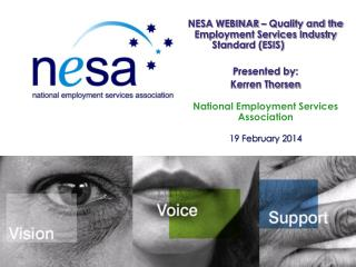NESA WEBINAR – Quality and the Employment Services Industry Standard (ESIS)	 Presented by: