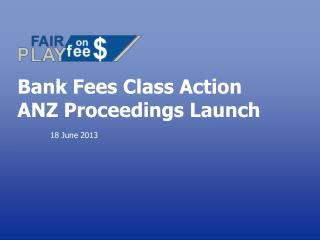 Bank Fees Class Action ANZ Proceedings Launch