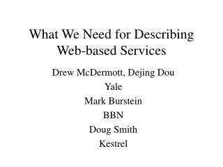 What We Need for Describing Web-based Services