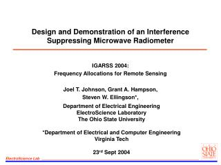 Design and Demonstration of an Interference Suppressing Microwave Radiometer