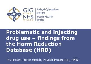 Problematic and injecting drug use – findings from the Harm Reduction Database (HRD)