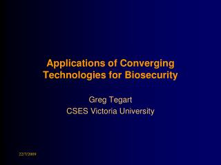 Applications of Converging Technologies for Biosecurity