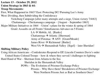 Lecture 13 – October 29, 2012   Union Strategy in 1863 & 64: Troop Movements: