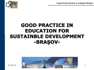 GOOD PRACTICE IN EDUCATION FOR SUSTAINBLE DEVELOPMENT - BRA ŞOV-
