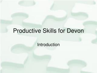Productive Skills for Devon