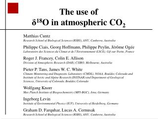 The use of δ 18 O in atmospheric CO 2