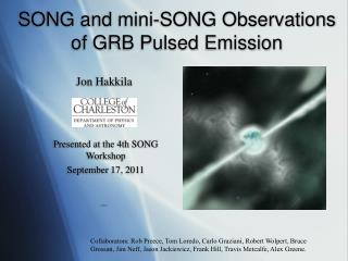 SONG and mini-SONG Observations of GRB Pulsed Emission