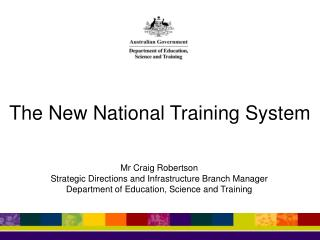 The New National Training System