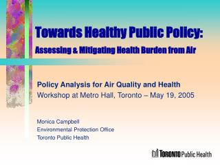 Towards Healthy Public Policy: Assessing & Mitigating Health Burden from Air
