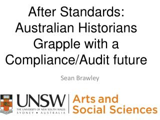 After Standards: Australian Historians Grapple with a Compliance/Audit future