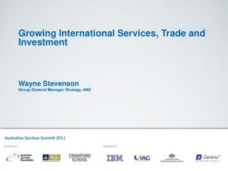 Growing International Services, Trade and Investment