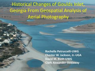 Historical Changes of  Goulds  Inlet, Georgia From Geospatial Analysis of Aerial Photography