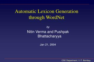 Automatic Lexicon Generation through WordNet