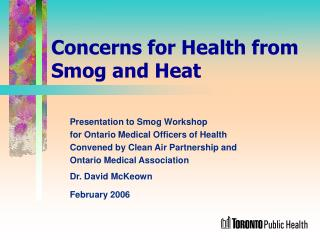 Concerns for Health from Smog and Heat