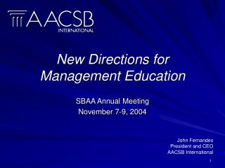 New Directions for  Management Education