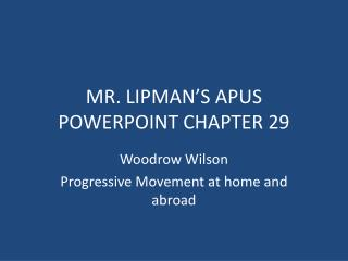 MR. LIPMAN'S APUS POWERPOINT CHAPTER 29