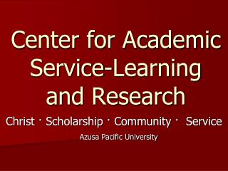 Center for Academic Service-Learning  and Research